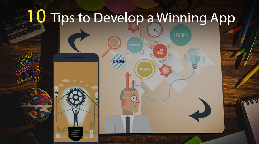 10-Tips-to-Develop-a-Winning-App