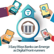 3-Easy-Ways-Banks-can-Emerge-as-Digital-Front-runners-300