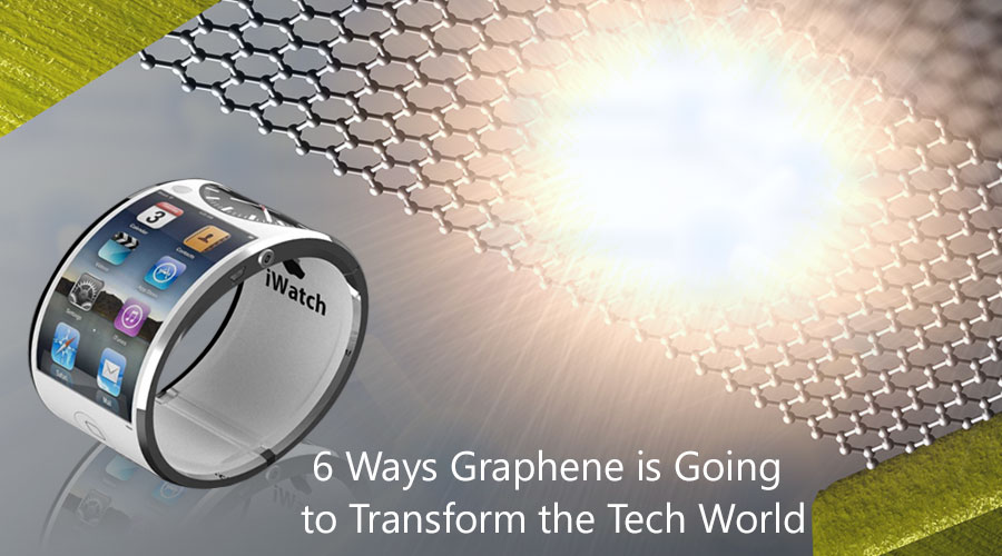 6-Ways-Graphene-is-Going-to-Transform-the-Tech-World1
