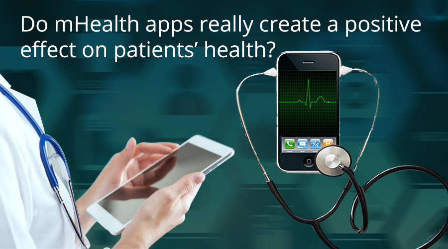 Do-mHealth-apps-really-create-a-positive-effect-on-patients%u2019-health