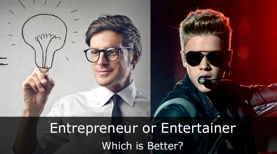 Entrepreneur-or-Entertainer-Which-is-Better