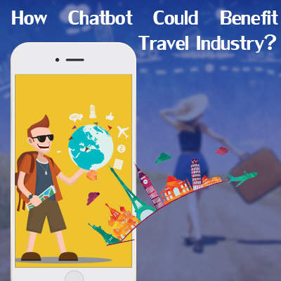 How-Chatbot-Could-Benefit-Travel-Industry