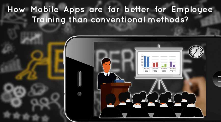 How-Mobile-Apps-are-far-better-for-Employee-Training-than-conventional-methods