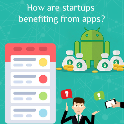 How-are-startups-benefiting-from-apps