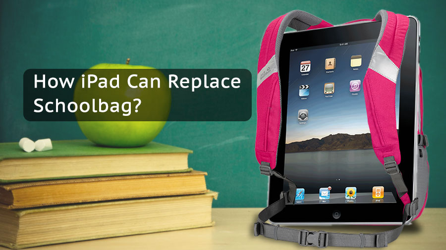 How-iPad-Can-Replace-Schoolbag1