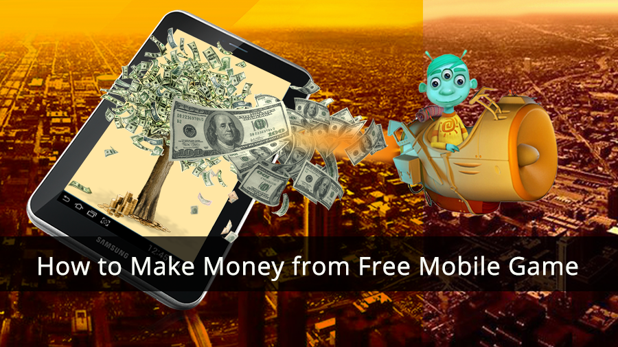 How-to-Make-Money-from-Free-Mobile-Game
