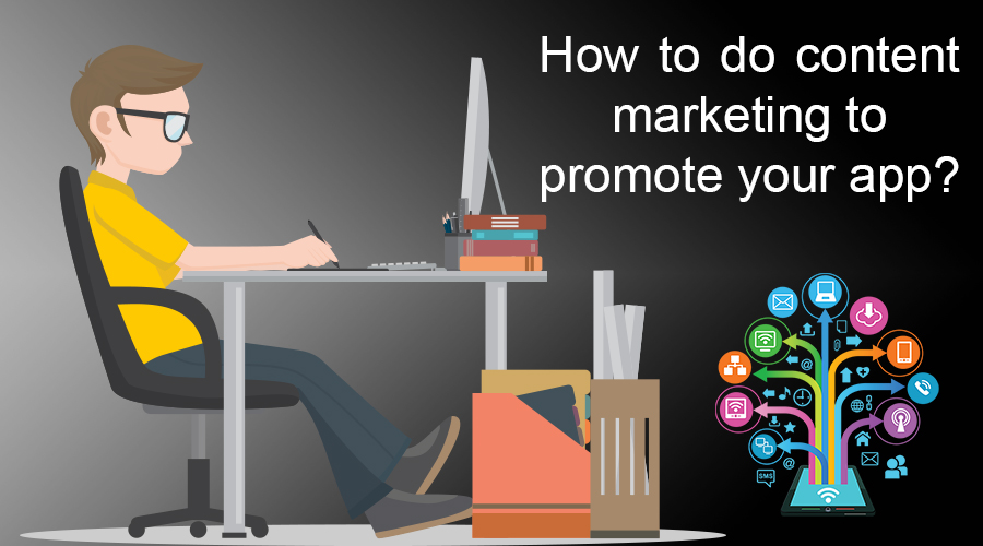 How-to-do-content-marketing-to-promote-your-app-2