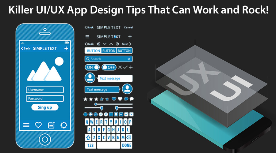 Killer-UI-UX-App-Design-Tips-That-Can-Work-and-Rock