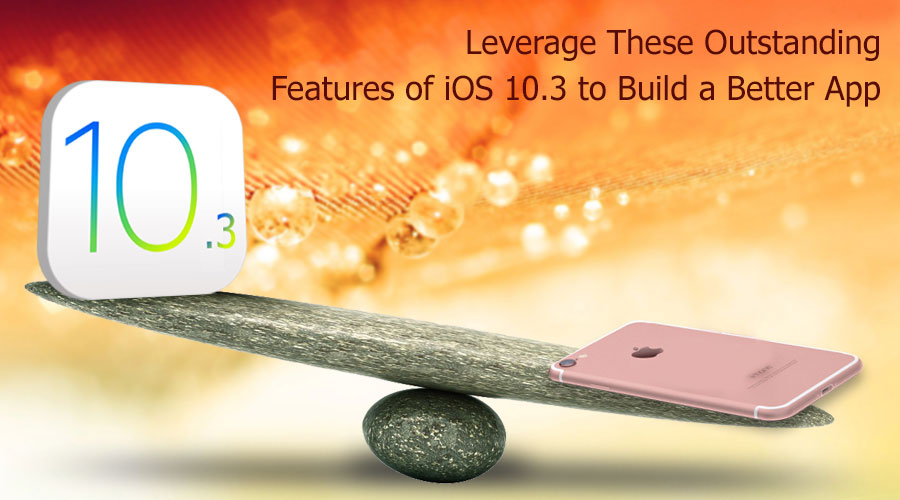 Leverage-These-Outstanding-Features-of-iOS-10