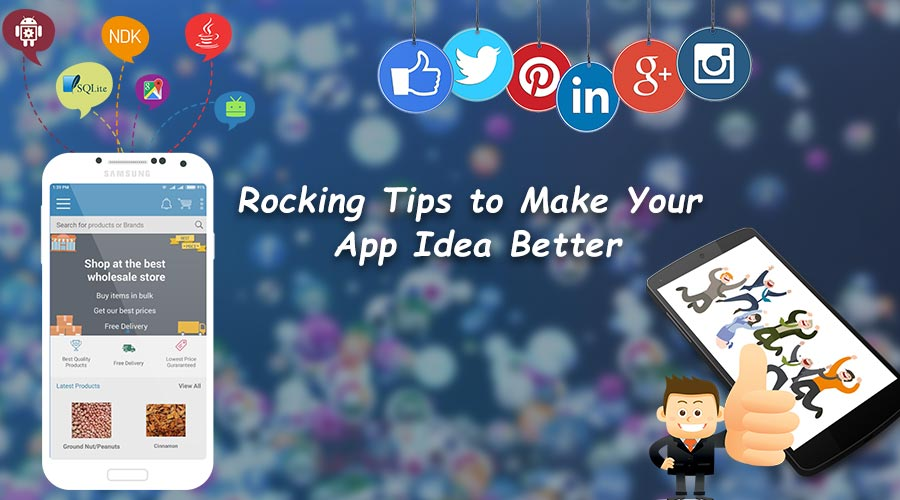 Rocking-Tips-to-Make-Your-App-Idea-Better