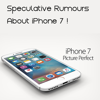 Speculative-Rumours-About-iPhone-7-a