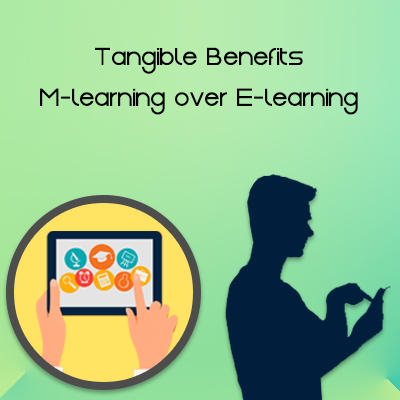 Tangible-Benefits-M-learning-over-E-learning