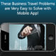 These-Business-Travel-Problems-are-Very-Easy-to-Solve-with-Mobile-App