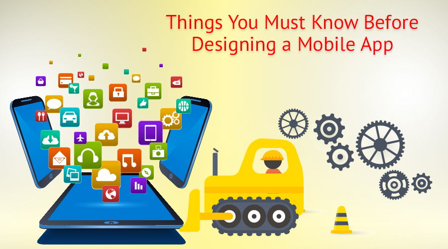 Things-You-Must-Know-Before-Designing-a-Mobile-App