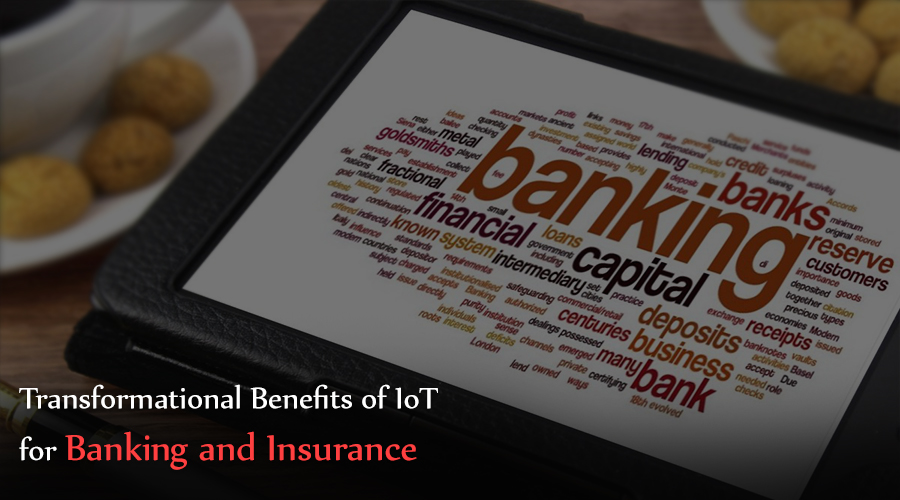 Transformational-Benefits-of-IoT-for-Banking-and-Insurance-Industries