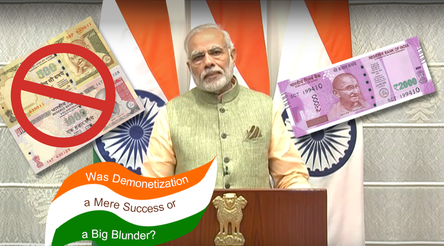 Was-Demonetization-a-Mere-Success-or-a-Big-Blunder-1