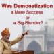 Was-Demonetization-a-Mere-Success-or-a-Big-Blunder-300
