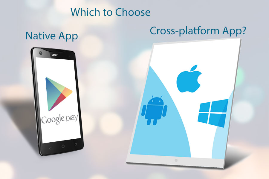 Which-to-Choose-Native-App-or-Cross-platform-App
