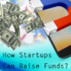 how-startups-can-raise-funds-FuGenX1