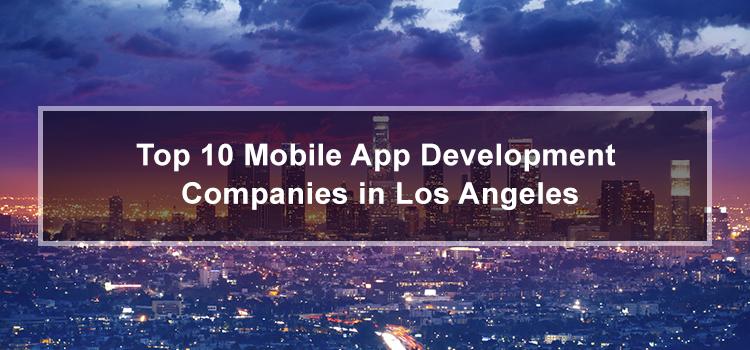 top-mobile-app-development-companies-los-angeles