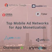 Top-8-Mobile-Ad-Networks-for-App-Monetization-300