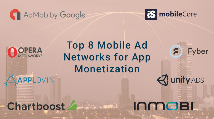 Top-8-Mobile-Ad-Networks-for-App-Monetization