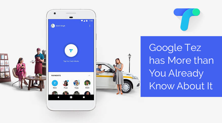 Google Tez has More than You Already Know About It