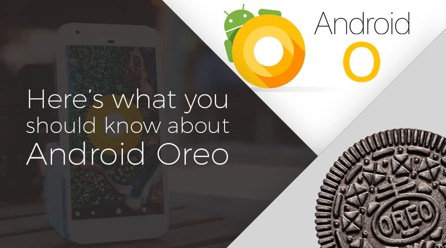 Here's-what-you-should-know-about-Android-Oreo