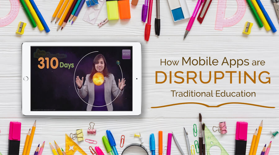 How-Mobile-Apps-are-disrupting-Traditional-Education