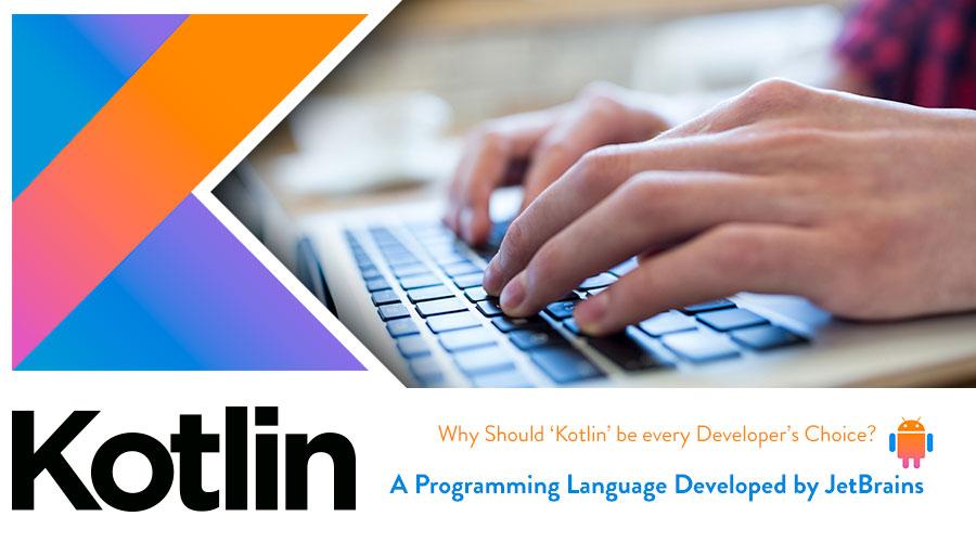 Kotlin-The-Preferred-Programming-for-Developers