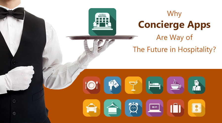 Why-Concierge-Apps-Are-The-Future-In-Hospitality